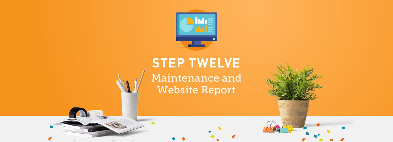 Website design process step twelve: Maintenance, SEO and website report